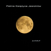 Pełnia Księżyca Jesiotrów